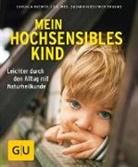 Dr. med. Suzann Kirschner-Brouns, Suzann Kirschner-Brouns, Suzann (Dr. med. Kirschner-Brouns, Cordul Roemer, Cordula Roemer - Mein hochsensibles Kind