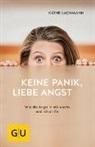 Käthe Lachmann - Keine Panik, liebe Angst