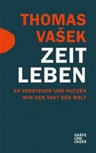 Thomas Vasek, Thomas Vašek - Zeit leben
