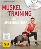 Thorsten Tschirner - Muskeltraining für Späteinsteiger, m. DVD