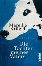 Mareike Krügel - Die Tochter meines Vaters