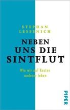 Stephan Lessenich - Neben uns die Sintflut