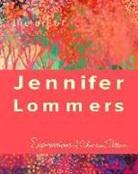 Jennifer Lommers - The Art of Jennifer Lommers