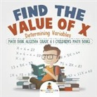 Baby, Baby Professor - Find the Value of X