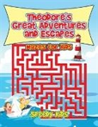 Speedy Kids - Theodore's Great Adventures and Escapes