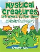 Speedy Kids - Mystical Creatures and Where To Find Them