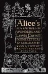 Lewis Carroll, Arthur Rackham, Arthur Rackham, John Tenniel - Alice's Adventures in Wonderland: Poems, Letters & Biography