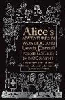 Lewis Carroll, Arthur Rackham, Arthur Rackham, John Tenniel - Alice's Adventures in Wonderland: Poems, Letters & Biography