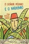 João Manuel Ribeiro - O Señor Pésimo é o Máximo