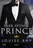 Louise Bay - Park Avenue Prince