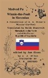 A. A. Milne - Medved Pu Winnie-the-Pooh in Slovenian A Translation of A. A. Milne's Winnie-the-Pooh into Slovenian