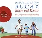 Demián Bucay, Jorg Bucay, Jorge Bucay, Carsten Fabian, Demián Bucay, Carsten Fabian... - Eltern und Kinder, 4 Audio-CDs (Hörbuch)