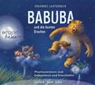 Johannes Lauterbach, Johannes Lauterbach - Babuba und die bunten Drachen, 1 Audio-CD (Hörbuch)