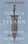 James Romm - Seneca und der Tyrann