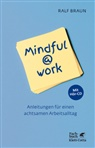 Ralf Braun - Mindful@work, m. Audio-CD