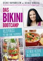 Silk Kayadelen, Silke Kayadelen, Heiner Romberg - Das Bikini-Bootcamp - Rezeptbuch mit und ohne Thermomix®