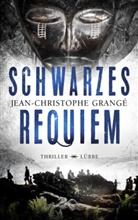 Jean-Christophe Grangé - Schwarzes Requiem