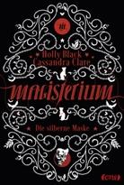 Holly Black, Cassandra Clare - Magisterium - Die silberne Maske
