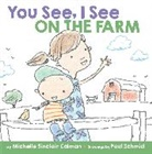 Michelle Sinclair Colman, Michelle Sinclair Schmid Colman, Paul Schmid - You See, I See: On the Farm