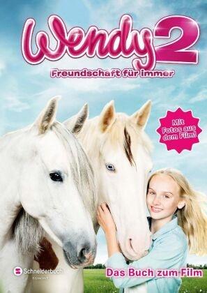 Mark Stichler - Wendy 2 - Freundschaft für immer - Das Buch zum Film