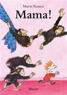 Mario Ramos, Markus Weber - Mama!