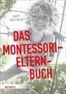 Ulrich Steenberg, Renate Alf - Das Montessori-Elternbuch