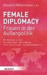 Elisabet Motschmann, Elisabeth Motschmann - Female Diplomacy