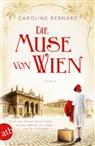 Caroline Bernard - Die Muse von Wien