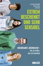 Janneke Breedijk, Noks Nauta, Julia Rau, Susanne Bittner - Extrem beschenkt und sehr sensibel