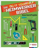 Bosch - Die Do it Yourself Heimwerkerbibel