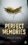 Holly Cave, Stefanie Ochel - Perfect Memories