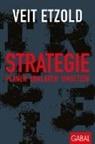 Veit Etzold - Strategie