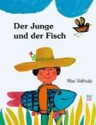 Max Velthuijs, Max Velthuijs - Der Junge und der Fisch