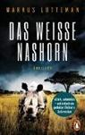 Markus Lutteman - Das weiße Nashorn