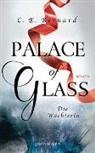 C E Bernard, C. E. Bernard - Palace of Glass - Die Wächterin