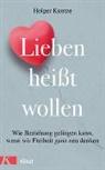 Holger Kuntze - Lieben heißt wollen