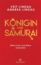 Andrea Lindau, Vei Lindau, Veit Lindau - Königin und Samurai