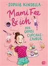 Sophie Kinsella, Frau Annika - Mami Fee & ich - Der große Cupcake-Zauber