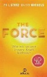 Barry Michels, Phi Stutz, Phil Stutz - The Force