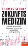 Thomas Schulz - Zukunftsmedizin
