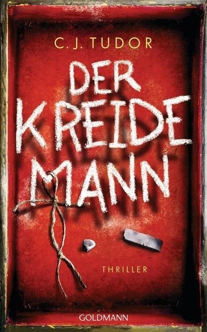 C J Tudor, C. J. Tudor, C.J. Tudor - Der Kreidemann - Thriller