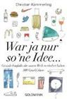 Christian Kämmerling, Jim Kaemmerling, Jim Kämmerling - War ja nur so 'ne Idee ...