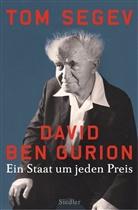 Tom Segev - David Ben Gurion