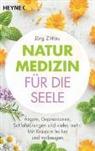 Jörg Zittlau - Naturmedizin für die Seele