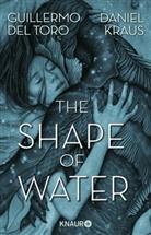 Guillermo Del Toro, Daniel Kraus, Guillermo del Toro - The Shape of Water