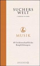 C Bernd Sucher, C. Bernd Sucher - Suchers Welt: Musik