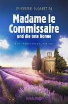 Pierre Martin - Madame le Commissaire und die tote Nonne