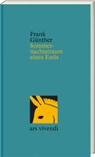 Frank Günther - Sommernachtstraum eines Esels