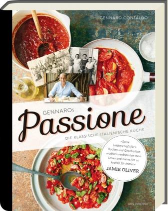 Gennaro Contaldo - Gennaros Passione - Die klassische italienische Küche