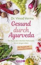 Dr. Vinod Verma, Vinod Verma, Vinod (Dr.) Verma - Gesund durch Ayurveda